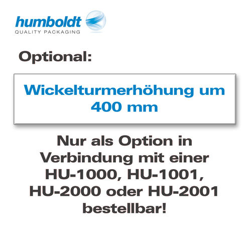 Optional: Wickelturmerhöhung um 400 mm